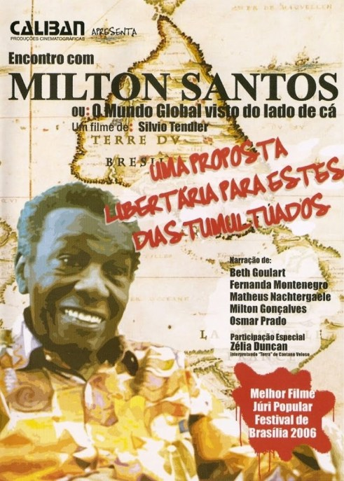 encontro-com-milton-santos-ou-o-mundo-global-visto-do-lado-de-cc3a12